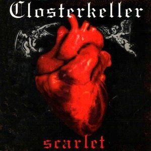 Closterkeller Scarlet