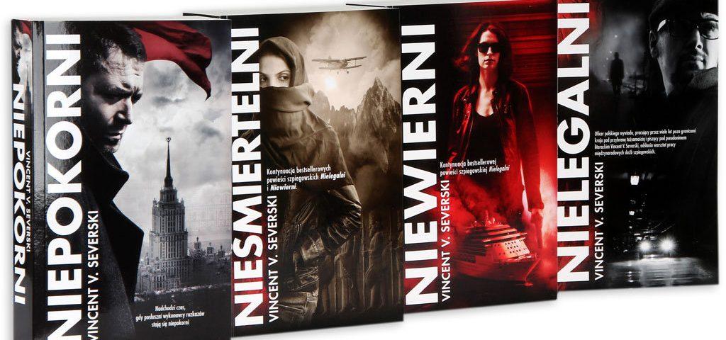 Vincent V. Severski 4 tomy powieści Nielegalni, Niewierni, Nieśmiertelni, Niepokorni