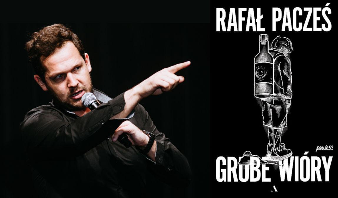 Rafał Pacześ książka Grube Wióry