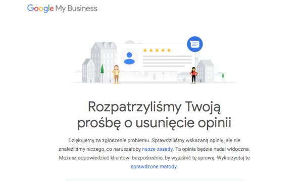 Odpowiedź google na wniosek o usunięcie złej opinii